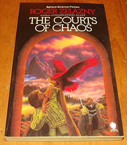 Cover of The Courts Of Chaos (Chronicles of Amber 5)