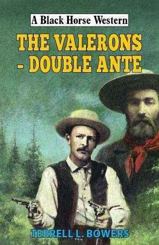 Valerons - Double Ante (Black Horse Western) (English Edition)