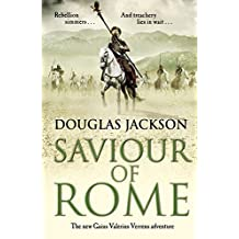 Saviour of Rome: (Gaius Valerius Verrens 7)