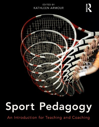 Sport Pedagogy: An Introduction for Teaching and Coaching (English Edition) por Kathleen Armour