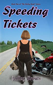 Speeding Tickets (The Rocky Road Series Book 1) by [Brown, Valley]