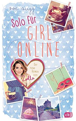 Solo für Girl Online (Die Girl Online-Reihe 3)