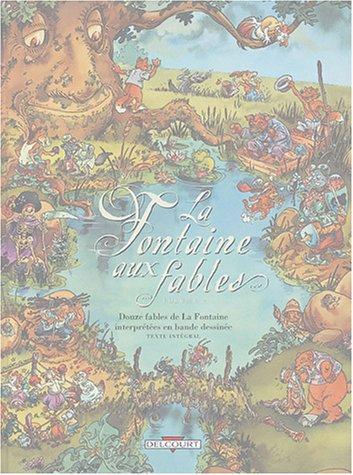 La Fontaines aux fables, tome 2
