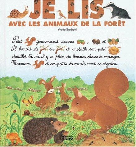 Je lis avec les animaux de la forêt par Collectif