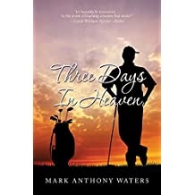 Three Days In Heaven (English Edition)