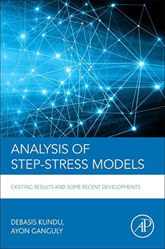 Analysis of Step-Stress Models: Existing Results and Some Recent Developments por Debasis Kundu
