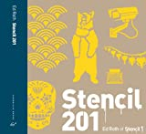 Image de Stencil 201: 25 New Reusable Stencils with Step-by-Step Project Instructions