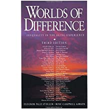 Worlds of Difference: Inequality in the Aging Experience