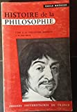HISTOIRE DE LA PHILISOPHIE -TOME II. LA PHILOSOPHIE MODERNE -1. LE XVIIe SIECLE