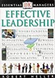 Effective Leadership (Essential Managers)