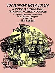 Transportation: A Pictorial Archive from Nineteenth-century Sources (Picture Archives)