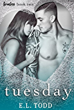 Tuesday (Timeless Series #2) (English Edition)