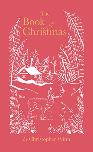 The Book of Christmas: The Hidden Stories Behind Our Festive Traditions por Christopher Winn