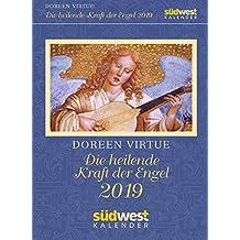 Die heilende Kraft der Engel 2019 Tagesabreißkalender