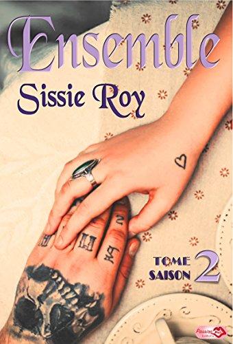 Ensemble - Saison 2, Tome 2 - Sissie Roy 2016