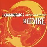 Malembe | Cubanismo !