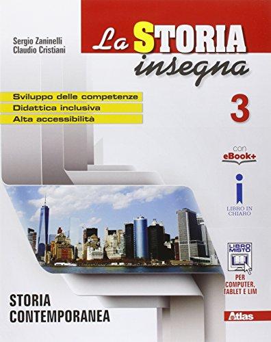 La storia insegna. Per la Scuola media. Con e-book. Con Contenuto digitale per accesso on line: 3