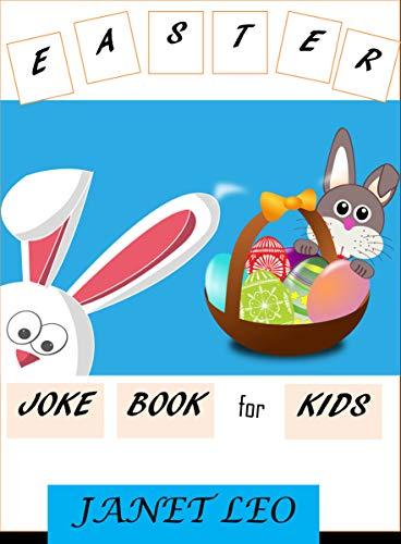 EASTER JOKE BOOK for KIDS: Easter Jokes for Kids.Easter Basket Stuffer for Kids.Unicorn Easter Jokes.Knock-Knock Easter. Jokes for Kids Ages (English Edition)