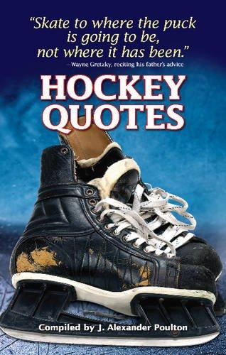 Hockey Quotes por J. Alexander Poulton