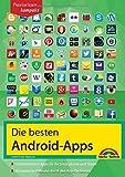 Die besten Android Apps: Für dein Smartphone und Tablet von Christian Immler (13. November 2014) Broschiert