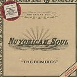 Songtexte von Nuyorican Soul - The Remixes