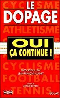 Le dopage, oui ça continue par Eric Guillon
