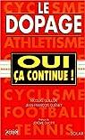 Le dopage, oui ça continue par Guillon