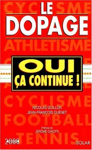 Le dopage, oui ça continue