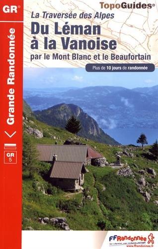 Du Léman à la Vanoise par le Mont Blanc et le Beaufortain : Tour des Dents-du-Midi