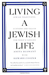 Living a Jewish Life: Jewish Traditions and Customs