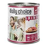 daily choice | Mit Rind | 6 x 800 g | Nassfutter für Hunde | Viel Fleisch | Getreidefrei | Optimal verdaulich Tierversuche, Zucker, Farb- & Konservierungsstoffe