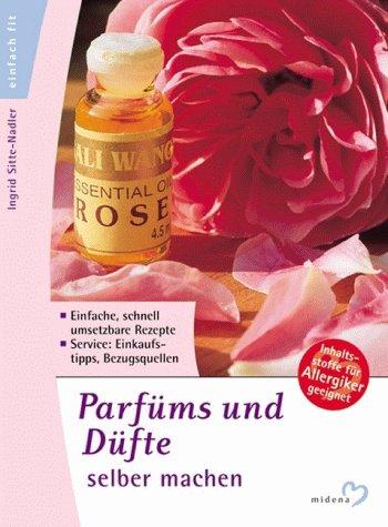 Parfüms und Düfte selber machen, mit Flacon