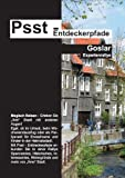 Psst - Entdeckerpfade Goslar (Expertenrallye)