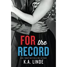 For the Record (The Record Series) by K.A. Linde (2014-11-18)