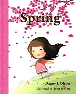 Spring (Seasons: for toddlers ages 18 -36 months) (English Edition) di [Olson, Dagny J. ]
