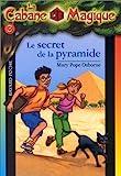 la cabane magique tome 3 le secret de la pyramide
