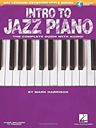 Intro to Jazz Piano: Hal Leonard Keyboard Style Series Bk/online audio by Mark Harrison (2011-09-01)