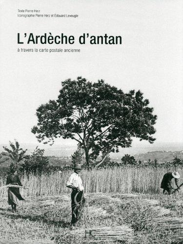 L'Ardèche d'antan par Pierre Herz