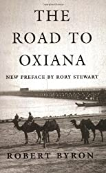 The Road to Oxiana by Byron, Robert (2007) Paperback