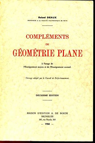 Complements de géometrie plane par Deaux Roland