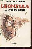 Leonella Le Pont Du Destin