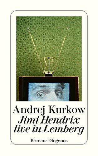 Buchseite und Rezensionen zu 'Jimi Hendrix live in Lemberg (detebe)' von Andrej Kurkow