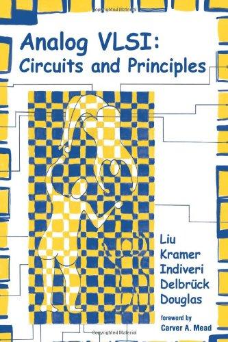 Analog VLSI: Circuits and Principles (Bradford Book)