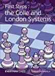 First Steps: The Colle and London Sys...