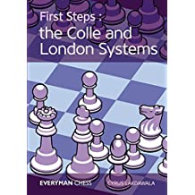 First Steps: The Colle and London Systems (English Edition)