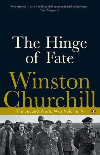 The Hinge of Fate: The Second World War: v. 4 (Second World War 4) por Winston Churchill