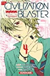 The Civilization Blaster - Zetsuen no Tempest Edition simple Tome 4
