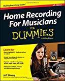 Home Recording For Musicians For Dummies 5th Edition: Noten, Lehrmaterial (For Dummies Series)