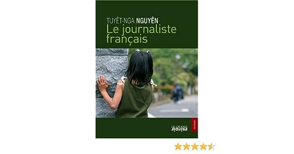 Le journaliste français (Grand Miroir) (French Edition)