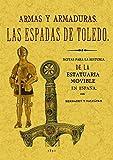 Las Espadas Toledo Armas